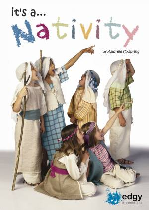 Edgy Productions - It's a Nativity Web Image