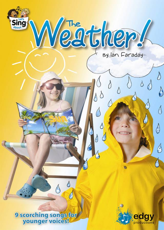 Edgy Productions - Let's Sing About The Weather Image 2015