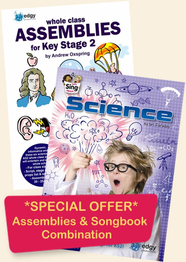 Edgy Productions - Assemblies and Science Songbook